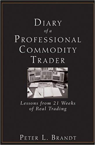 Diary of a Professional Commodity Trade: Lesson From 21 Weeks of Real Trading